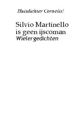 Silvio Martinello is geen ijscoman